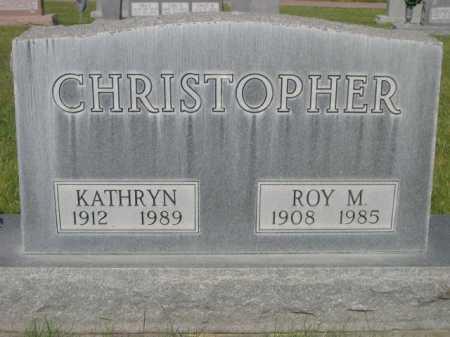 CHRISTOPHER, ROY M. - Dawes County, Nebraska   ROY M. CHRISTOPHER - Nebraska Gravestone Photos