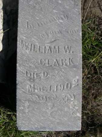CLARK, WILLIAM W. - Dawes County, Nebraska | WILLIAM W. CLARK - Nebraska Gravestone Photos