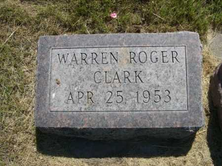 CLARK, WARREN ROGER - Dawes County, Nebraska | WARREN ROGER CLARK - Nebraska Gravestone Photos