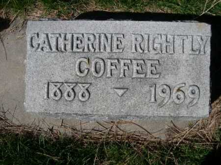 RIGHTLY COFFEE, CATHERINE - Dawes County, Nebraska | CATHERINE RIGHTLY COFFEE - Nebraska Gravestone Photos