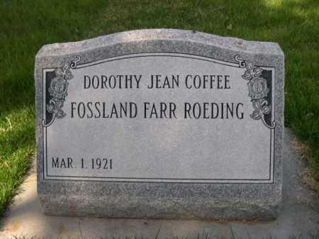 COFFEE FOSSLAND, DOROTHY JEAN - Dawes County, Nebraska | DOROTHY JEAN COFFEE FOSSLAND - Nebraska Gravestone Photos