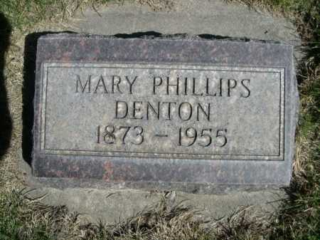 DENTON, MARY PHILLIPS - Dawes County, Nebraska   MARY PHILLIPS DENTON - Nebraska Gravestone Photos