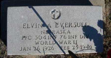 EVERSULL, ELVIN A. - Dawes County, Nebraska | ELVIN A. EVERSULL - Nebraska Gravestone Photos