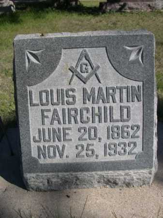 FAIRCHILD, LOUIS MARTIN - Dawes County, Nebraska | LOUIS MARTIN FAIRCHILD - Nebraska Gravestone Photos
