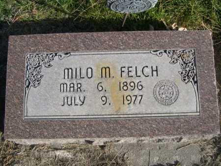 FELCH, MILO M. - Dawes County, Nebraska   MILO M. FELCH - Nebraska Gravestone Photos