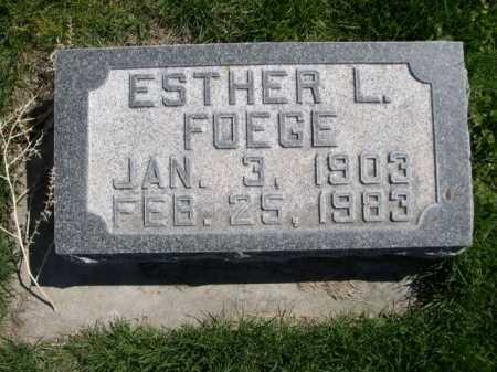 FOEGE, ESTHER L. - Dawes County, Nebraska | ESTHER L. FOEGE - Nebraska Gravestone Photos