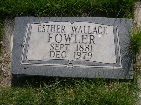FOWLER, ESTHER - Dawes County, Nebraska | ESTHER FOWLER - Nebraska Gravestone Photos