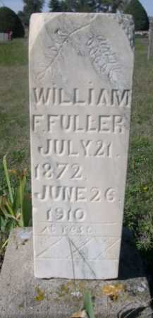 FULLER, WILLIAM F. - Dawes County, Nebraska   WILLIAM F. FULLER - Nebraska Gravestone Photos