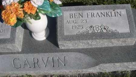 GARVIN, BEN FRANKLIN - Dawes County, Nebraska   BEN FRANKLIN GARVIN - Nebraska Gravestone Photos