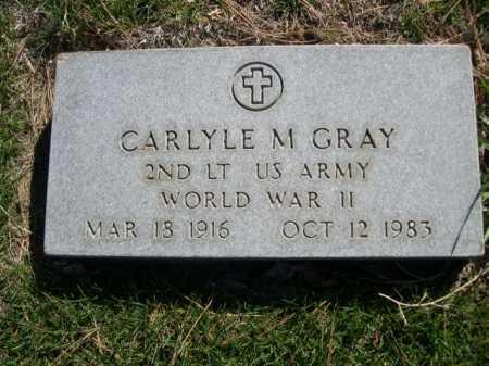 GRAY, CARLYLE M. - Dawes County, Nebraska   CARLYLE M. GRAY - Nebraska Gravestone Photos