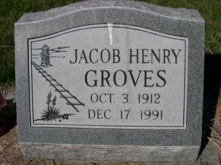 GROVES, JACOB HENRY - Dawes County, Nebraska   JACOB HENRY GROVES - Nebraska Gravestone Photos