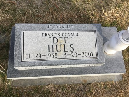 "HULS, FRANCIS DONALD ""DEE"" - Dawes County, Nebraska | FRANCIS DONALD ""DEE"" HULS - Nebraska Gravestone Photos"