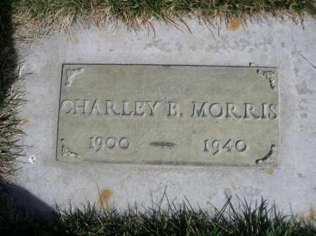 MORRIS, CHARLEY B. - Dawes County, Nebraska | CHARLEY B. MORRIS - Nebraska Gravestone Photos