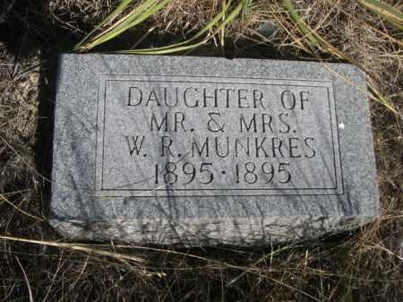 MUNKRES, DAUGHTER OF MR. & MRS. W.R. - Dawes County, Nebraska | DAUGHTER OF MR. & MRS. W.R. MUNKRES - Nebraska Gravestone Photos