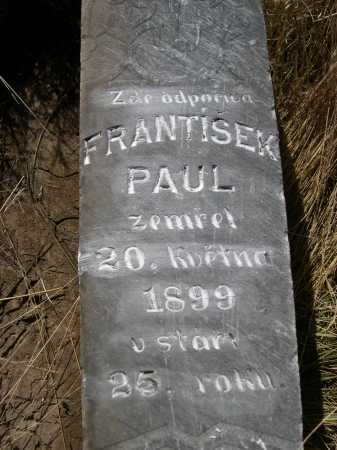 PAUL, FRANTISEK - Dawes County, Nebraska | FRANTISEK PAUL - Nebraska Gravestone Photos