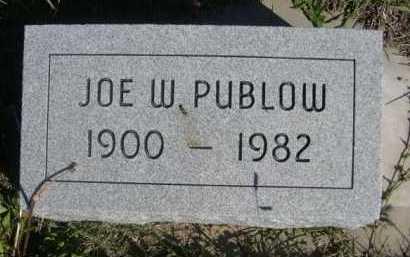 PUBLOW, JOE W. - Dawes County, Nebraska   JOE W. PUBLOW - Nebraska Gravestone Photos