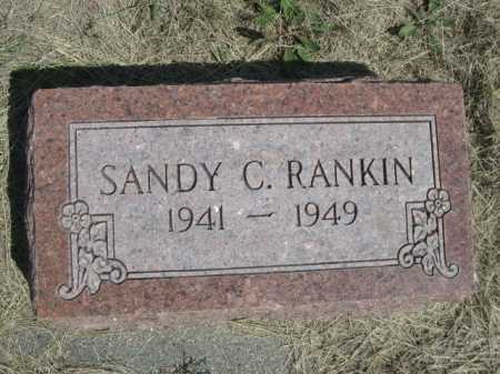 RANKIN, SANDY C. - Dawes County, Nebraska | SANDY C. RANKIN - Nebraska Gravestone Photos