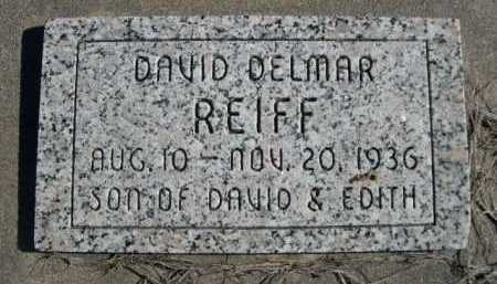 REIFF, DAVID DELMAR - Dawes County, Nebraska | DAVID DELMAR REIFF - Nebraska Gravestone Photos
