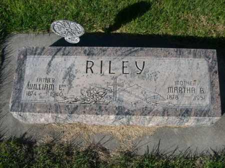 RILEY, WILLIAM E. - Dawes County, Nebraska | WILLIAM E. RILEY - Nebraska Gravestone Photos