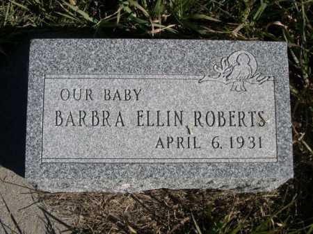 ROBERTS, BARBRA ELLIN - Dawes County, Nebraska | BARBRA ELLIN ROBERTS - Nebraska Gravestone Photos