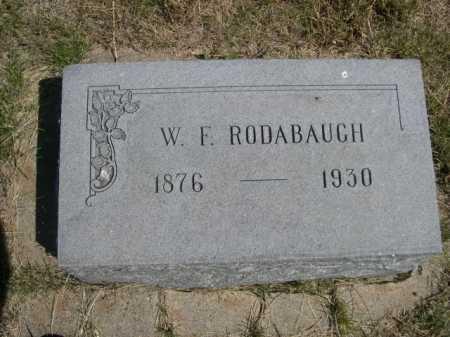 RODABAUGH, W. F. - Dawes County, Nebraska | W. F. RODABAUGH - Nebraska Gravestone Photos