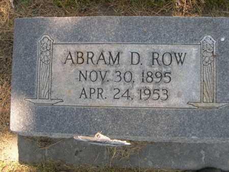 ROW, ABRAM D. - Dawes County, Nebraska | ABRAM D. ROW - Nebraska Gravestone Photos