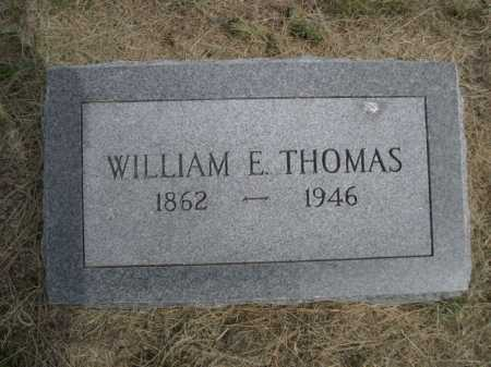 THOMAS, WILLIAM E. - Dawes County, Nebraska | WILLIAM E. THOMAS - Nebraska Gravestone Photos