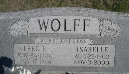 WOLFF, FRED P. - Dawes County, Nebraska | FRED P. WOLFF - Nebraska Gravestone Photos