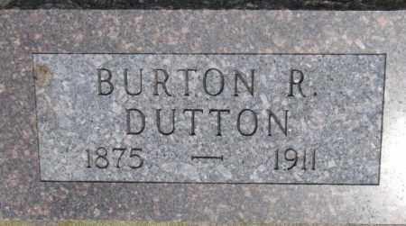 DUTTON, BURTON R. - Dixon County, Nebraska | BURTON R. DUTTON - Nebraska Gravestone Photos