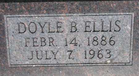 ELLIS, DOYLE B. - Dixon County, Nebraska | DOYLE B. ELLIS - Nebraska Gravestone Photos