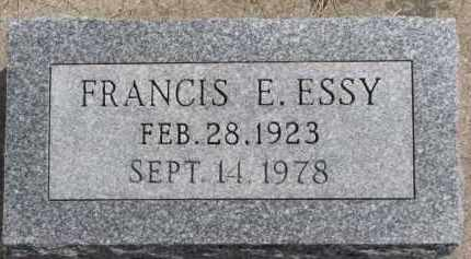 ESSY, FRANCIS E. - Dixon County, Nebraska | FRANCIS E. ESSY - Nebraska Gravestone Photos