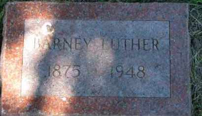 LUTHER, BARNEY - Dixon County, Nebraska | BARNEY LUTHER - Nebraska Gravestone Photos