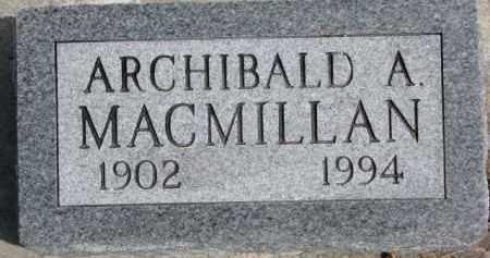 MACMILLAN, ARCHIBALD A. - Dixon County, Nebraska | ARCHIBALD A. MACMILLAN - Nebraska Gravestone Photos