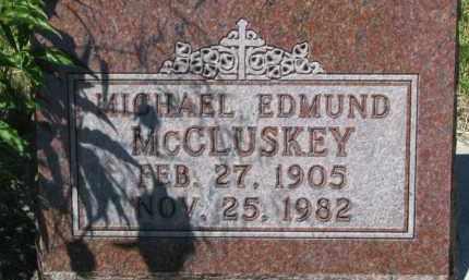 MCCLUSKEY, MICHAEL EDMUND - Dixon County, Nebraska   MICHAEL EDMUND MCCLUSKEY - Nebraska Gravestone Photos