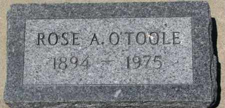 O'TOOLE, ROSE A. - Dixon County, Nebraska | ROSE A. O'TOOLE - Nebraska Gravestone Photos