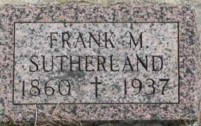 SUTHERLAND, FRANK M. - Dixon County, Nebraska | FRANK M. SUTHERLAND - Nebraska Gravestone Photos
