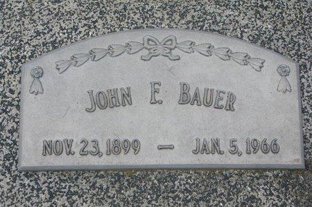 BAUER, JOHN F. - Dodge County, Nebraska | JOHN F. BAUER - Nebraska Gravestone Photos