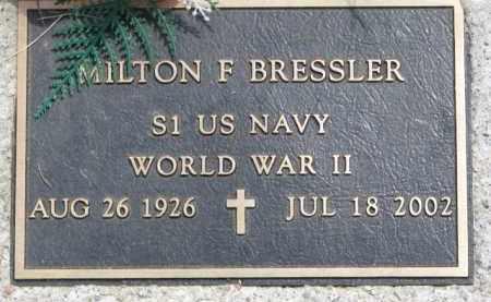 BRESSLER, MILTON F. (WW II MARKER) - Dodge County, Nebraska | MILTON F. (WW II MARKER) BRESSLER - Nebraska Gravestone Photos