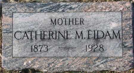 EIDAM, CATHERINE M. - Dodge County, Nebraska   CATHERINE M. EIDAM - Nebraska Gravestone Photos