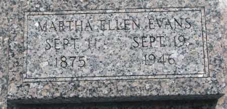 EVANS, MARTHA ELLEN - Dodge County, Nebraska   MARTHA ELLEN EVANS - Nebraska Gravestone Photos