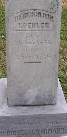 KOEHLER, HEINRICH D W - Dodge County, Nebraska | HEINRICH D W KOEHLER - Nebraska Gravestone Photos