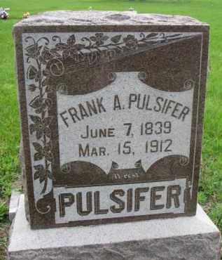 PULSIFER, FRANK A. - Dodge County, Nebraska   FRANK A. PULSIFER - Nebraska Gravestone Photos