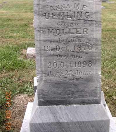 MOELLER UEHLING, ANNA M. F. - Dodge County, Nebraska | ANNA M. F. MOELLER UEHLING - Nebraska Gravestone Photos