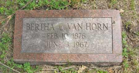 VAN HORN, BERTHA E. - Dodge County, Nebraska   BERTHA E. VAN HORN - Nebraska Gravestone Photos
