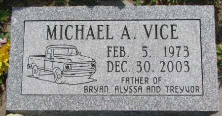 VICE, MICHAEL A. - Dodge County, Nebraska   MICHAEL A. VICE - Nebraska Gravestone Photos