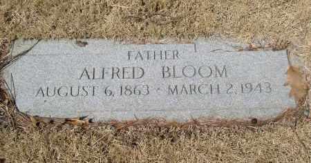 BLOOM, ALFRED - Douglas County, Nebraska | ALFRED BLOOM - Nebraska Gravestone Photos