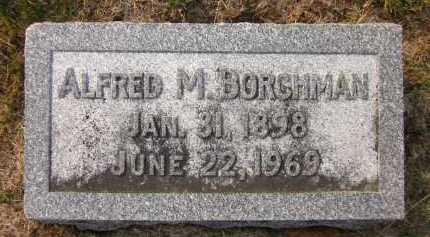 BORCHMAN, ALFRED M. - Douglas County, Nebraska | ALFRED M. BORCHMAN - Nebraska Gravestone Photos
