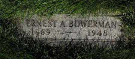 BOWERMAN, ERNEST A. - Douglas County, Nebraska | ERNEST A. BOWERMAN - Nebraska Gravestone Photos
