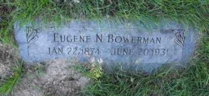 BOWERMAN, EUGENE N. - Douglas County, Nebraska | EUGENE N. BOWERMAN - Nebraska Gravestone Photos