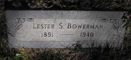 BOWERMAN, LESTER S. - Douglas County, Nebraska | LESTER S. BOWERMAN - Nebraska Gravestone Photos